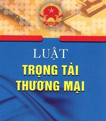 Một số vướng mắc trong áp dụng pháp luật trọng tài thương mại để giải quyết các tranh chấp Quốc tế tại Việt Nam